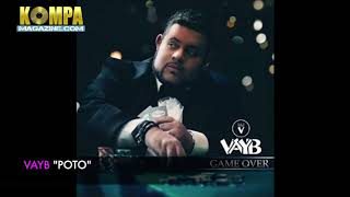 VAYB - Poto! (New Music)