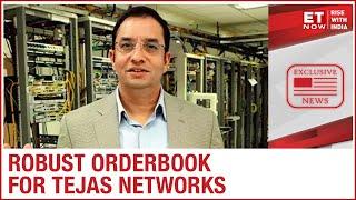 Robust Orderbook Inflows | Sanjay Nayak Of Tejas Networks To ET Now