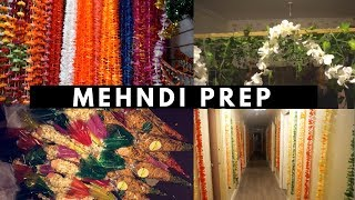 MEHNDI PREP | DECORATING THE HOUSE + MAKING A MEHNDI ENTRANCE