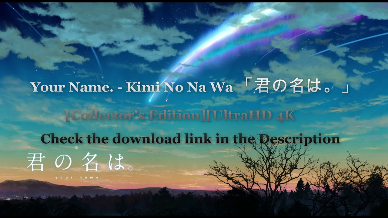 How To Download Kimi No Na Wa [Your Name][4K]