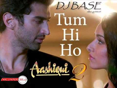 Tum Hi Ho - Aashiqui 2 slow love unplugged version by Dj Base
