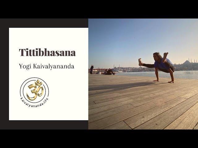 Tittibhasana with Yogi Kaivalyananda