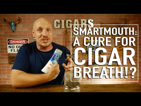Is SmartMouth The Cure For Cigar Breath?!
