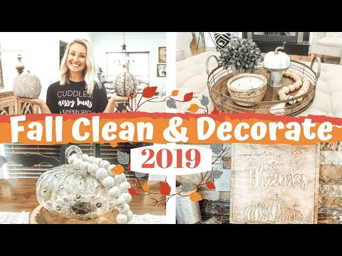 CLEAN & DECORATE WITH ME FOR FALL | CLEAN WITH ME 2019 | FALL DECOR | CLEANING MOTIVATION