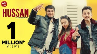 Hussan (Official Video) Sandeep Sukh | Latest Punjabi Song | TPZ Records