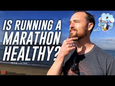 Is Running A Marathon Healthy?