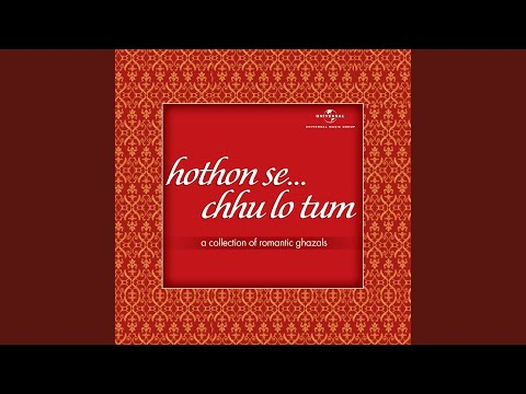Hothon Se Chhu Lo Tum (Live In India/2001)