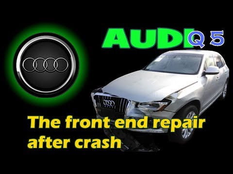 Audi Q5. The front end repair. Ремонт переда.