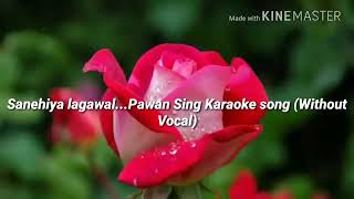 Karaoke music with pawan singh nich song