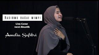 Download Hadirmu bagai mimpi - Fauzi Bima || Akustik - Live cover - Amellia Safitri