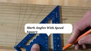 How to mark angles with a speed square