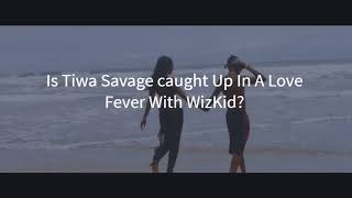 "|Wizkid Fever ft Tiwa Savage | Tiwa Savage and Wizkid KISSING in his new video ""FEVER"" #Stew #Wizkid"