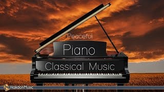 Peaceful Piano | Classical Music for Relaxation, Stress Relief, Meditation - Stafaband