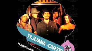 Tijuana Cartel - Zorba