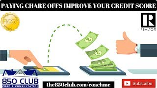 Do Paying Charge Offs Improve Your Credit Score? - MyFICO,Credit Karma,Financial Education,Wallethub