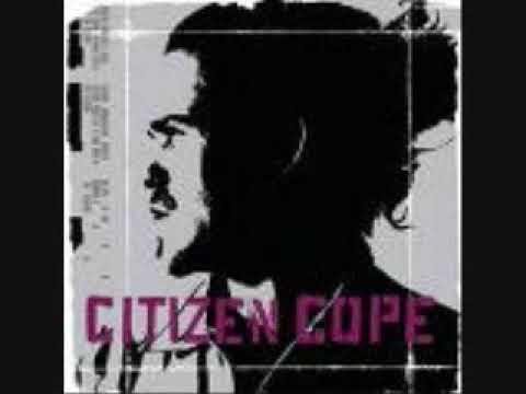 Citizen Cope  Comin Back