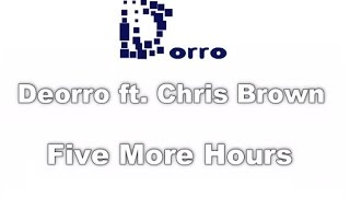 Deorro Ft. Chris Brown Five More Hours LYRICS DORRO.mp3