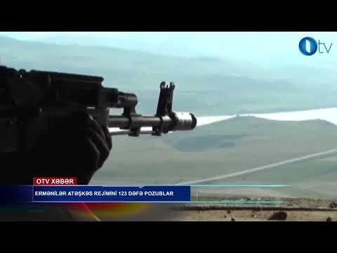 ERMƏNİLƏR ATƏŞKƏS REJİMİNİ 123 DƏFƏ POZUBLAR- [www.OTV.az]