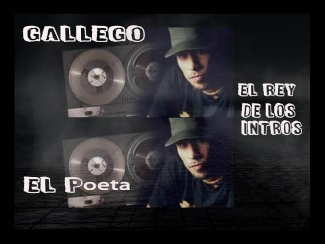 Gallego `El Poeta`  Los Mejores Intros