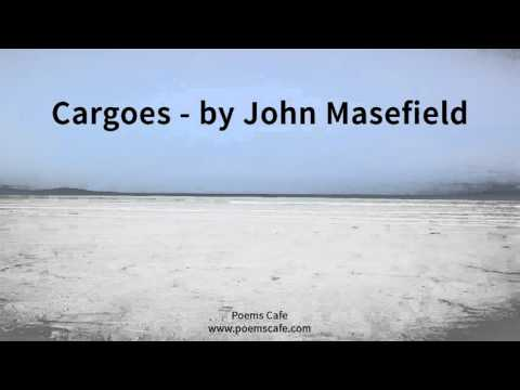 Cargoes   by John Masefield