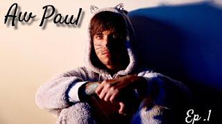 AW PAUL - OBLIVIOUS (EP 1)