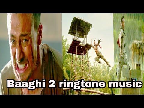 Baaghi 2 official trailer ringtone background music WhatsApp status video 2018
