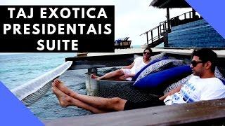 maldives day 3 10 000 presidential suite at taj exotica maldives