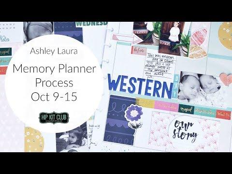 Memory Planner Process | Ashley Laura | Hip Kit Club Oct 2017