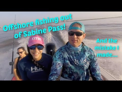Offshore Fishing Out Of Sabine Pass!