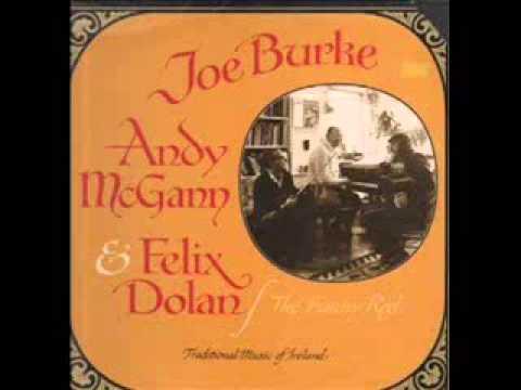 Joe Burke, Andy McGann & Felix Dolan - The Funny Reel