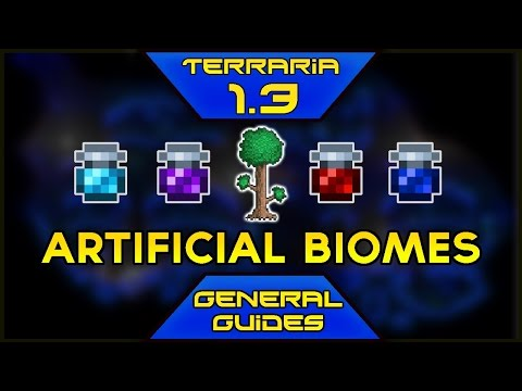 Terraria 1.3 General Guide: Artificial Biomes