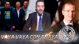 VAYA VAYA CON ANAYA - EL PULSO DE LA REPÚBLICA thumbnail