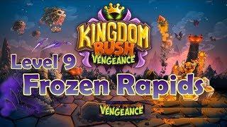 Kingdom Rush Vengeance: Frozen Rapids - Level 9 - Chiến trường ngã 3 đẫm máu