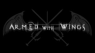 Armed With Wings 3 (Part 3) The Endless Waltz