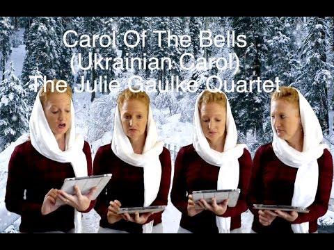 Carol Of The Bells (Ukrainian Carol) Julie Gaulke Quartet