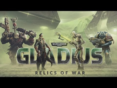 Gladius: Relics of War - New 40k Game