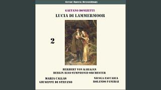 """Lucia de Lamermoor: """"Oh, meschina! Oh, fato orrendo"""""""