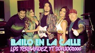 BAILO EN LA CALLE | LOS FERNANDEZ FT SONIDO 2000