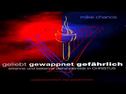Mike Chance  5:  Die ganze Waffenrüstung Gottes