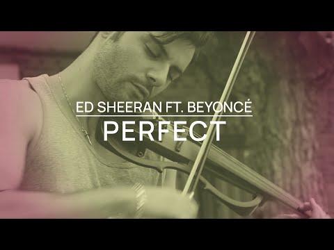 - Perfect - Cover Jose Asunción - Ed Sheeran With Beyoncé