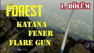 The Forest # 1 | Katana, Lantern and cockpit Nerde Diyenler İzlesin.