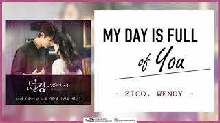 ZICO, Wendy - My Day is Full of You (OST. The King: Eternal Monarch) EASY LYRICS/INDO SUB by GOMAWO