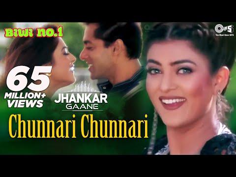 Chunnari Chunnari (Jhankar) - Biwi No.1 | Abhijeet & Anuradha Shriram | Salman & Sushmita