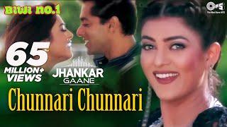 Download Lagu Chunnari Chunnari (Jhankar) - Biwi No.1 | Abhijeet & Anuradha Shriram | Salman & Sushmita mp3