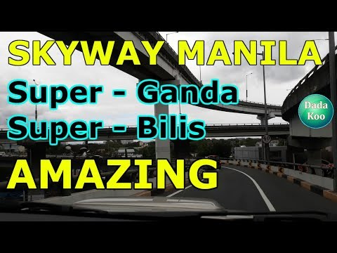 SKYWAY Manila 2019 access to airport 1,2, 3 & 4 is NOW super easy. Vlog tour PHILIPPINES