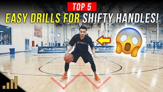 How to: Top 5 EASY Dribbling Drills to Unlock SHIFTY HANDLES!