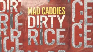 Mad Caddies - Shoot Out The Lights