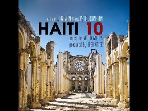 Haiti 10 The Documentary With 5X GRAMMY Winner Victor Wooten
