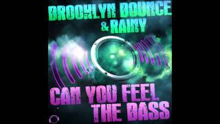 Brooklyn Bounce & Rainy - Can You Feel The Bass (Old School Radio Mix)