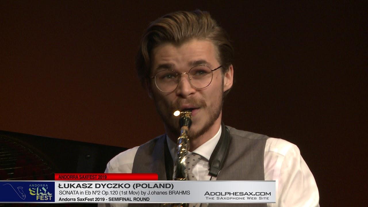 Andorra SaxFest 2019 Semifinal   Lukasz Dyczko   Sonata in Eb Nº2 by J  Brahms